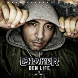 Chaker - Ben Life