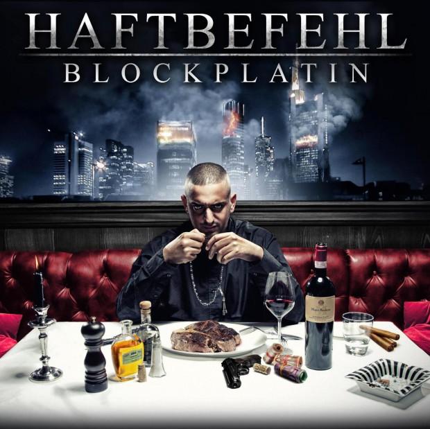 Haftbefehl - Blockplatin
