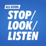 allgood_stoplooklisten