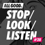 allgood-stop-look-listen-28