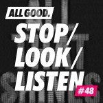 allgood-stop-look-listen-48