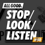 allgood-stop-look-listen-50
