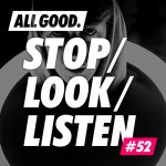 allgood-stop-look-listen-52