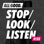 allgood-stop-look-listen-55