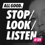 allgood-stop-look-listen-59