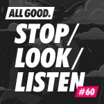 allgood-stop-look-listen-60